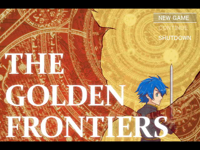 THE GOLDEN FRONTIERS:序幕