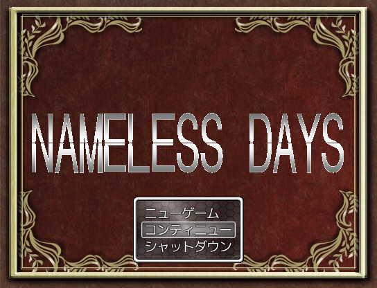 NAMELESS DAYS